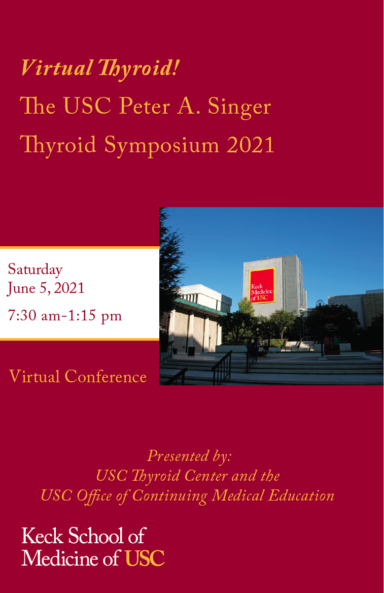 Virtual Thyroid! The USC Peter A. Singer Thyroid Symposium 2021 Banner
